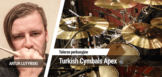 TEST: Turkish Cymbals Apex