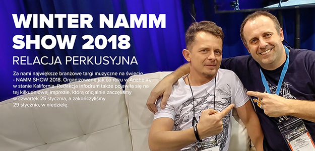 RAPORT: Winter NAMM Show 2018 okiem perkusisty