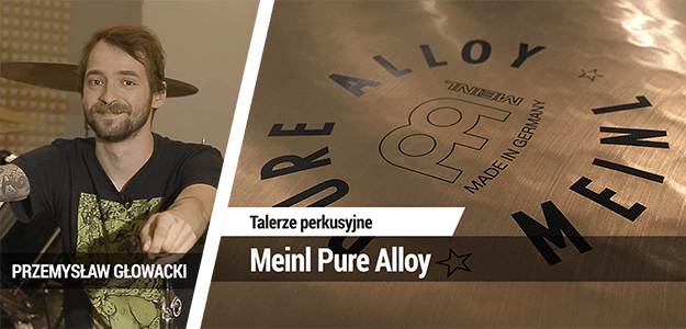 TEST: Meinl Pure Alloy